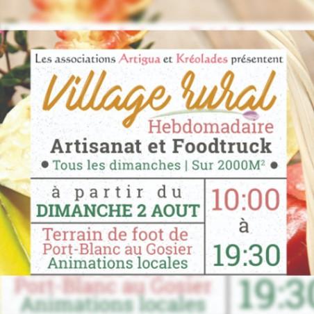 Village rural hebdomadaire artisanat & foodtruck @Gosier•...