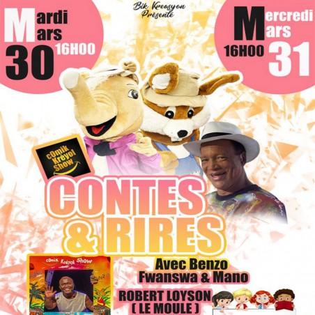 Contes & Rires : les 30 et 31 mars au Moule salle Robert...